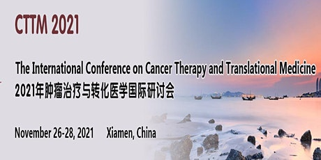 The International Conference on Cancer Therapy and Translational Medicine tickets