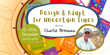 Design & Adapt for Uncertain Times tickets