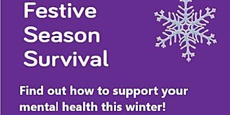 Festive Season Survival Workshop tickets