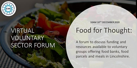 Food for Thought: A Virtual Voluntary Sector Forum (Lincolnshire) tickets