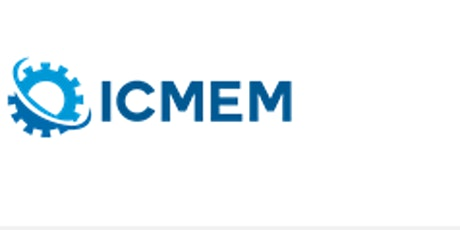 5th Intl. Conf. on Material Engineering and Manufacturing (ICMEM 2021)