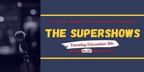 English Comedy in Barcelona - Supershow 2! tickets
