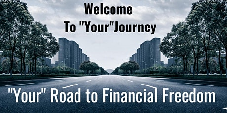 YOUR ROAD TO FINANCIAL FREEDOM - REAL ESTATE INVESTING INTRO tickets