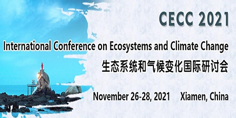 International Conference on Ecosystems and Climate Change (CECC 2021) tickets