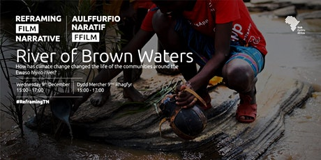 River of Brown Waters - Screening | #ReframingFilmNarrative tickets