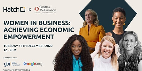 Hatch Presents - Women in Business: Achieving Economic Empowerment tickets