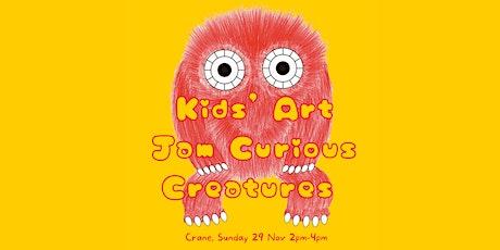 Kids' Art Jam: Curious Creatures tickets