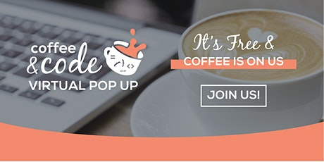 Coffee & Code Virtual Pop Up (PST) tickets