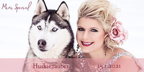 "Mini Special ""Huskiezauber"" Tickets"