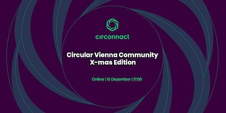 Circular Vienna Community - X-Mas Edition Tickets