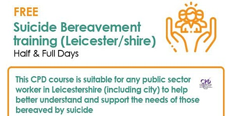 ONLINE Leicester/shire Suicide Bereavement training