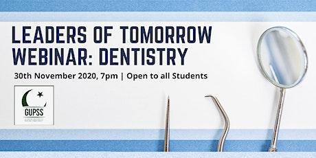 Leaders of Tomorrow: Dentistry Webinar tickets