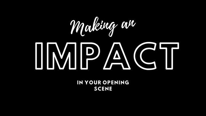 Making an Impact in Your Opening Scene image