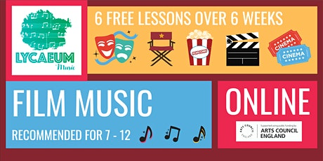 Film Music (10-12yo's) - 6-Week Online Course - Pick Your Weekly Time Slot tickets