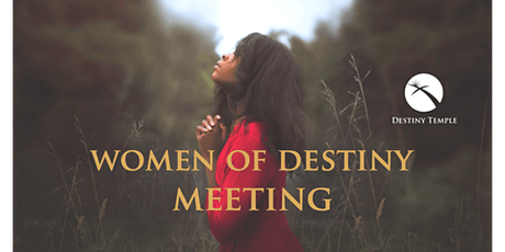 WOMEN OF DESTINY MEETING tickets