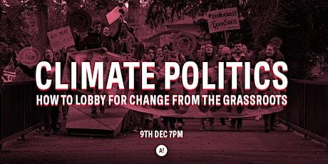 ACAN Open Meeting 9th Dec: Climate Politics tickets