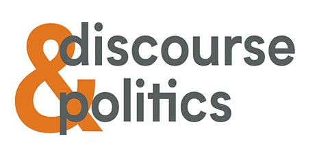 Discourse and Politics Seminar Series 2021 tickets