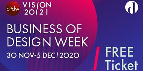 Business of Design Week (BODW) 2020 tickets