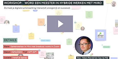 Workshop: Word een meester in hybride samenwerken met Miro tickets