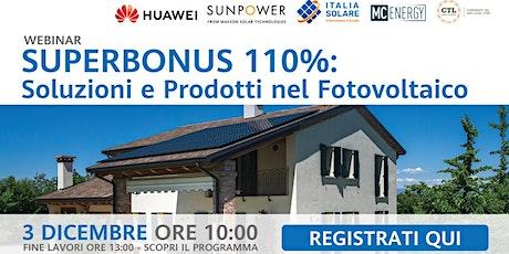 Superbonus 110%: Soluzioni e Prodotti per il Fotovoltaico - 3/12/2020 biglietti