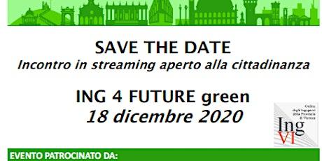 ING 4 FUTURE Green biglietti