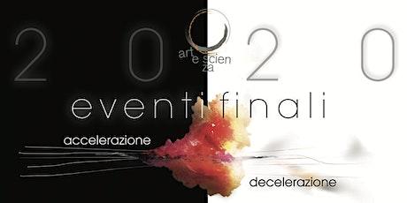 Artescienza 2020 - Eventi Finali biglietti