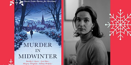 Murder in Midwinter  - Classic Crime Stories with Cecily Gayford tickets