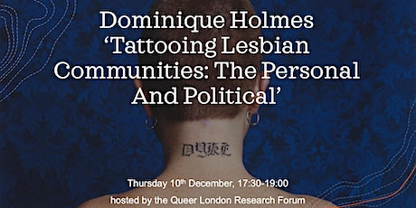 Dominique Holmes, 'Tattooing Lesbian Communities' tickets