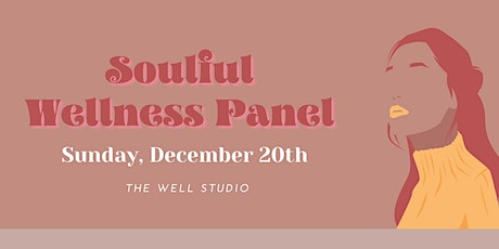 Soulful Wellness Panel // Winter Edition tickets