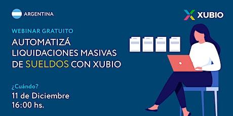 Webinar: Automatizá liquidaciones masivas de sueldos con Xubio entradas