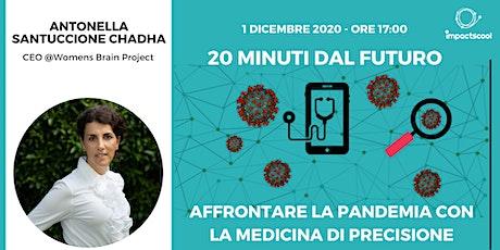 20 minuti dal futuro con Antonella Santuccione Chadha biglietti
