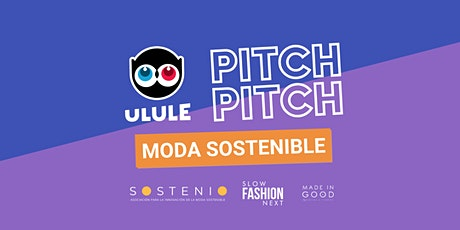 Pitch Pitch Ulule, Moda Sostenible tickets