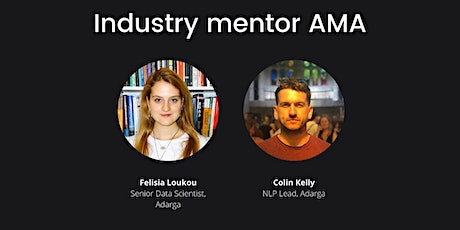 AMA with AI Core Industry Mentors Colin Kelly and Felisia Loukou tickets