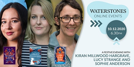 An Evening with Kiran Millwood Hargrave, Lucy Strange &  Sophie Anderson tickets