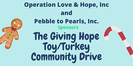 The Giving Hope Toy/Turkey Community Drive tickets