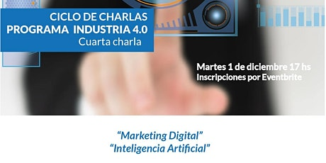 "4º Encuentro :  ""Marketing Digital"" e  ""Inteligencia Artificial"" entradas"