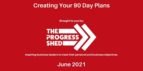90 Day Business Planning (June 2021) tickets