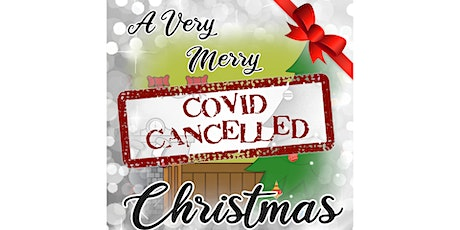 A very merry COVID cancelled Christmas tickets