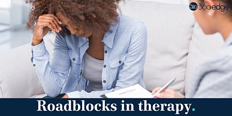 Negotiating roadblocks in therapy (online) NEW tickets
