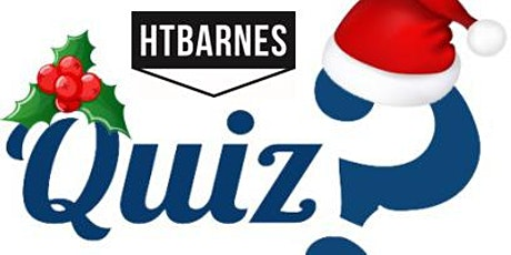 The HTBarnes BIG Christmas Quiz tickets