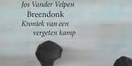 """Signeersessie """"Breendonk, kroniek van een vergeten kamp"""" Jos Vander Velpen tickets"""