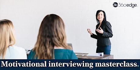 Motivational interviewing masterclass (online) tickets