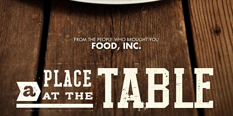 A Place at the Table Film Screening tickets