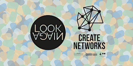 Look Again Create Networks Launch Event tickets