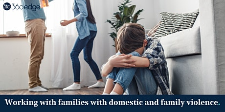 Working with families with domestic and family violence (online) NEW tickets