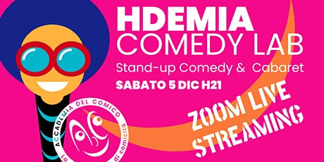 HDEMIA Comedy Lab - live streaming tickets