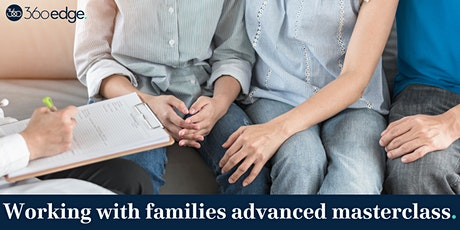 Working with families advanced masterclass (online) tickets