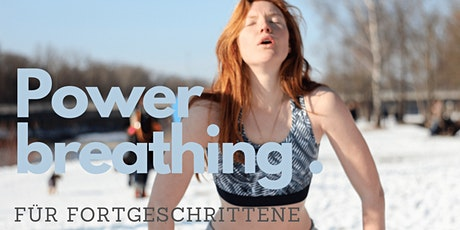Powerbreathing Session - Fortgeschrittene Atemsession Wim Hof Style Tickets