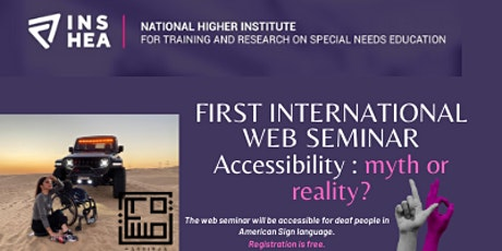 FIRST INTERNATIONAL WEB SEMINAR  Accessibility : myth or reality? tickets