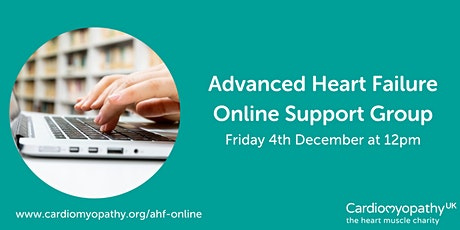 Advanced Heart Failure Online Support Group - Friday 4th December tickets